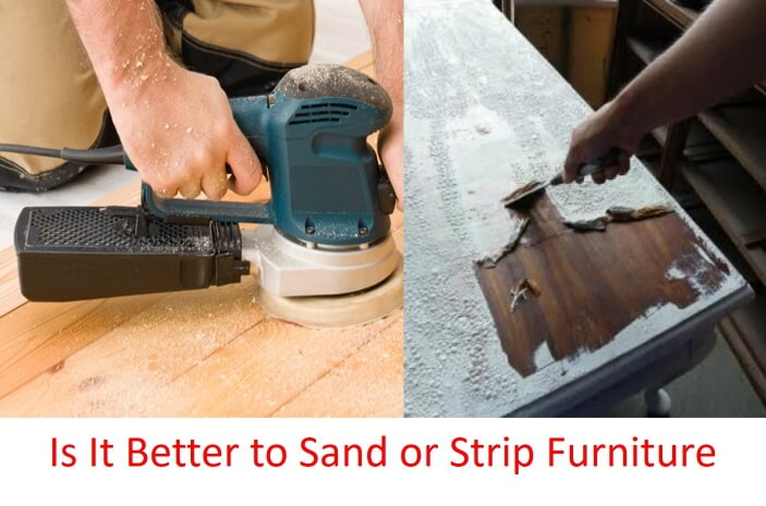 is it better to sand or strip furniture