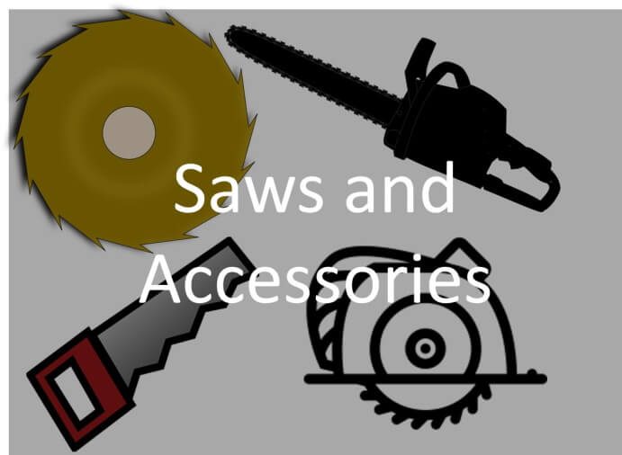 Saws and Accessories